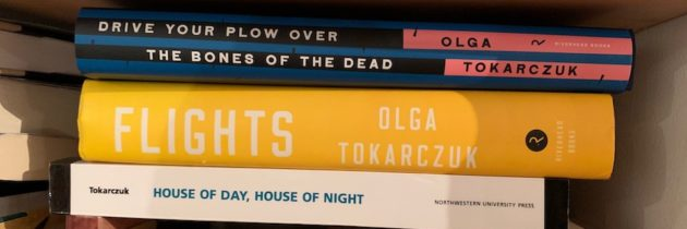Congratulations, Olga Tokarczuk (and Translators Too)!